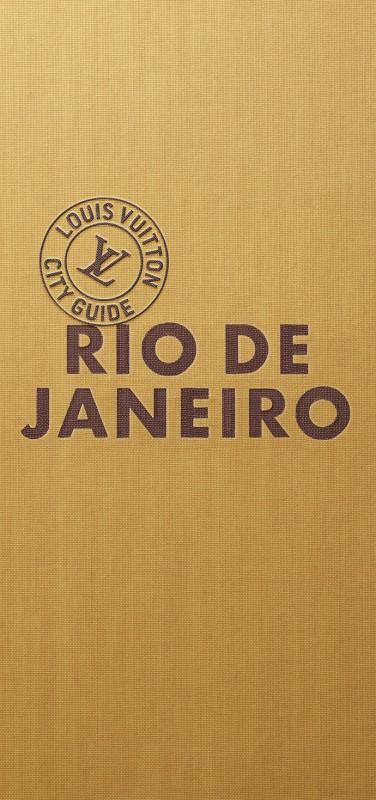Louis Vuitton - Press - City guide Rio de Janeiro